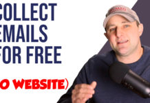 Collect Emails For Free Without A Website